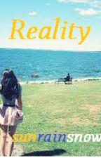Reality by sunrainsnow
