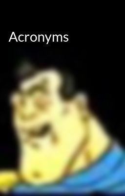 Acronyms - Wattpad