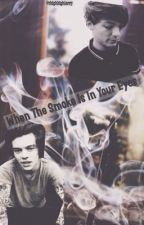 When The Smoke Is In Your Eyes (l.s.) by thighhighlarry