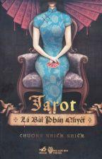 Tarot - Lá Bài Phán Quyết - Chương Nhiễm Nhiễm by EllieKim12
