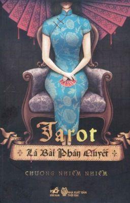 Tarot - Lá Bài Phán Quyết - Chương Nhiễm Nhiễm