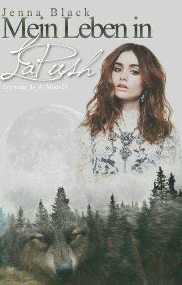 Jenna Black - Mein Leben in LaPush (Twilight FF)