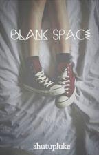Blank Space   mc by _shutupluke