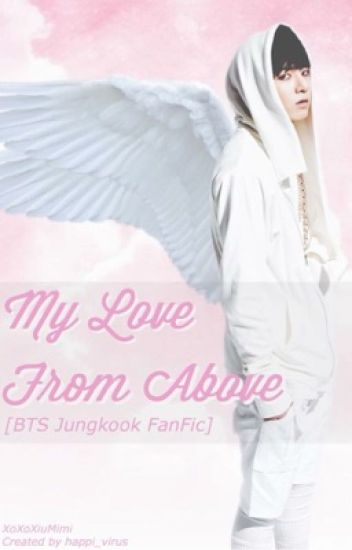 My Love From Above [BTS Jungkook FanFic]
