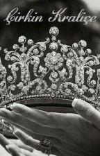 Çirkin Kraliçe by Wenutt