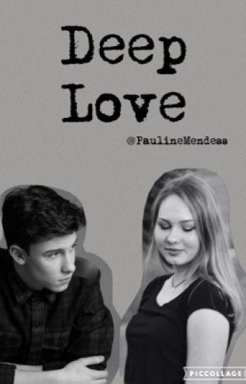 Deep Love (Magcon FF, Shawn Mendes)