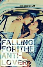 Falling for the Anti-Lover by lifeofabookwormme