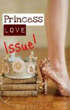 Princess Love Issue by Desi_Tham