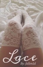 Lace ↠ [ Harry Styles AU ] by fallen1d