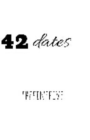 42 dates by thefinefive
