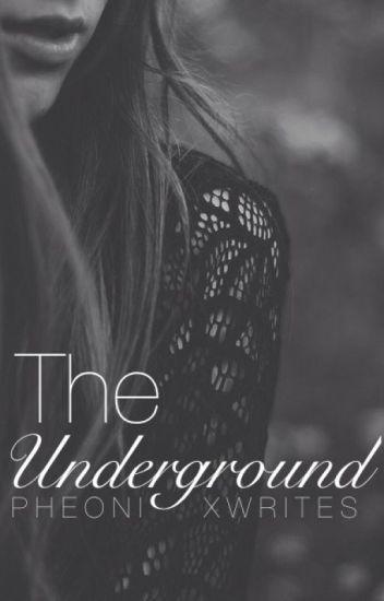 The Underground(Lesbian Story) Wattys2016