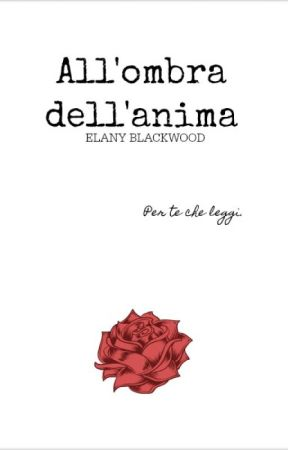 All'ombra dell'anima by Elanymind
