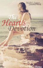 The Heart's Devotion (MSDS Sequel) by Elise1092