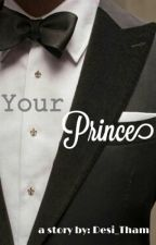 Your Prince by Desi_Tham