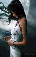 A Father's Sin (An Anya Maynard Novel) by Mimm83