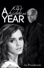 A hidden year (Dramione FF) by Pizzakruste