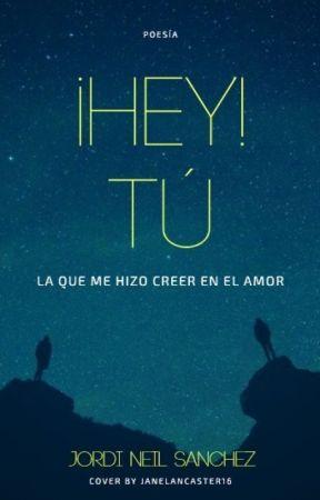 ¡Hey! tú by JordiNeilSanchez