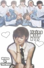 Living with BTS by TheFinGirl