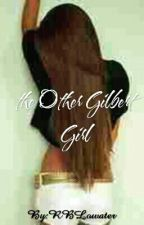 the Other Gilbert Girl by -TWITCH-