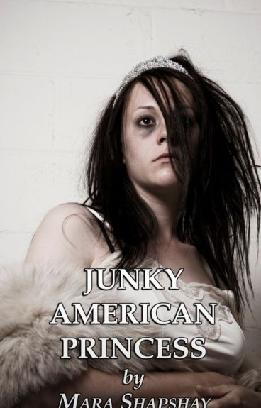 Junky American Princess by MaraShapshay
