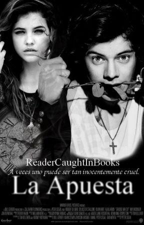La Apuesta | h.s | by ReaderCaughtInBooks