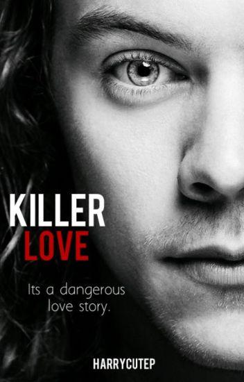 Killer Love || h.s