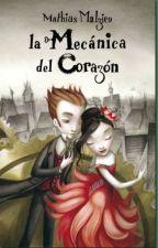 La Mecánica Del Corazón - Mathias Malzieu by cokkieofhoran