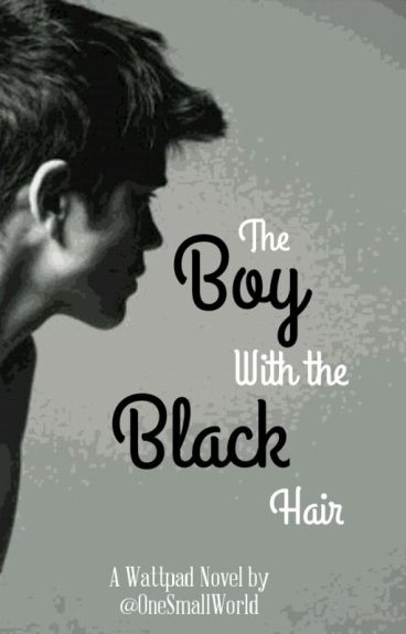 The Boy With the Black Hair