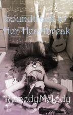 Soundtrack to Her Heartbreak by RemedyMelody