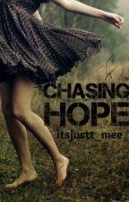 Chasing Hope by itsjustt_mee