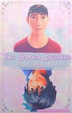 Two Hamada Brothers (Tadashi/Hiro x Reader) by greenblueandblack