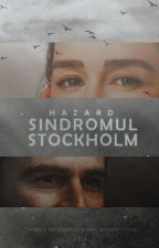Sindromul Stockholm by LouisaAston