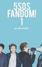 5sos Fandom! 1 (Traducción) by ohmygodcliffordxcx