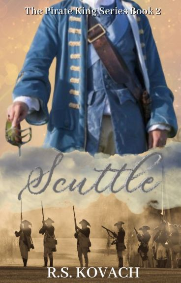Scuttle (Pirate King #2) by rskovach
