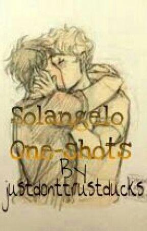 Solangelo one-shots (A Percy Jackson Fanfiction) - Shhhhh, It's Okay