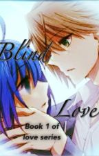 Blind Love Book 1- Cardfight Vanguard by BerryBerryBlitz