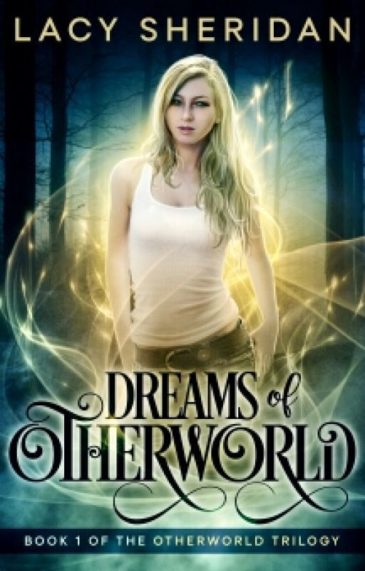 Dreams of Otherworld: Book 1 of the Otherworld Trilogy by Amethyst_Rain