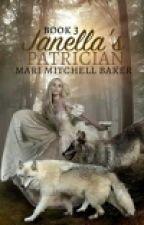 Janella's Patrician by MariMitchellBaker