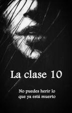 La Clase 10 © [#2 La Clase 09] by ILikeTheNightSky