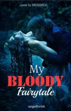 My Bloody Fairy Tale by angeltwist