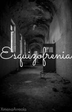 Esquizofrenia. by XimenaArreola