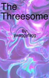 The Threesome by swaggyfagg