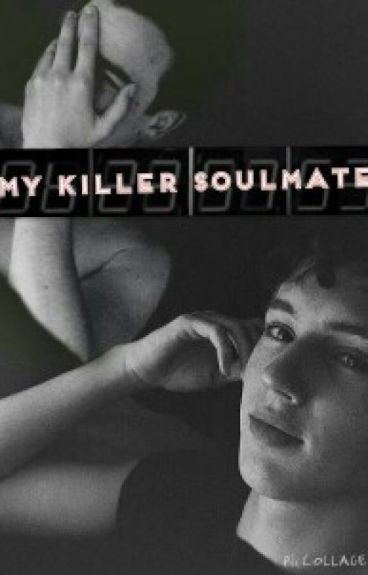 My Killer Soulmate (Tronnor AU)
