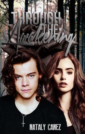 Through the Awakening (Harry Styles) [Bk. 2]