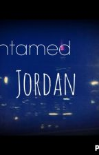 Untamed Jordan; Sequel by ambrose4president