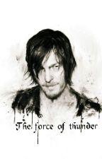 - The force of Thunder - Daryl  Dixon (EDITANDO) by Lybbesita