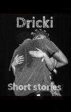 Dricki: Short Stories by tereseannepereira