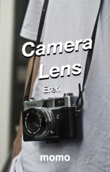 REWRITING/NO UPDATES【SnK AU】Camera Lens【Ereri/RiRen】