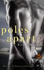 Poles Apart (SAMPLE ONLY!) by kirsty1000