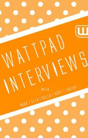 Wattpad Interviews by DarknessUncovered